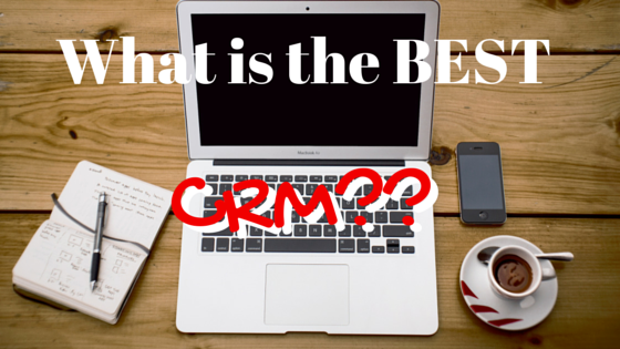 What is the BEST CRM