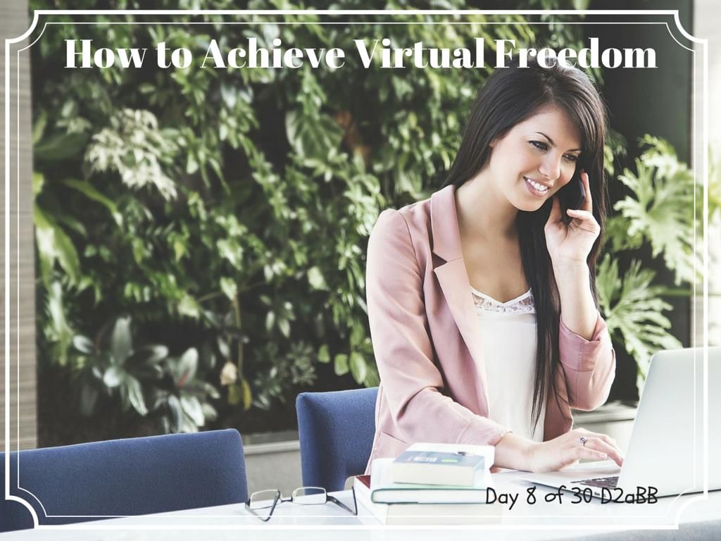 How to Achieve Virtual Freedom
