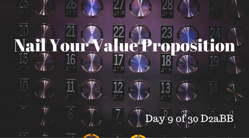 Nail Your Value Proposition